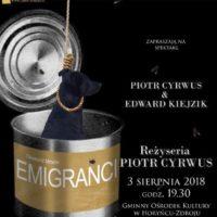 """Emigranci"" na scenie w Horyńcu-Zdroju"