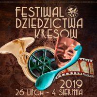 Program Festiwalu dziedzictwa Kresów 2019